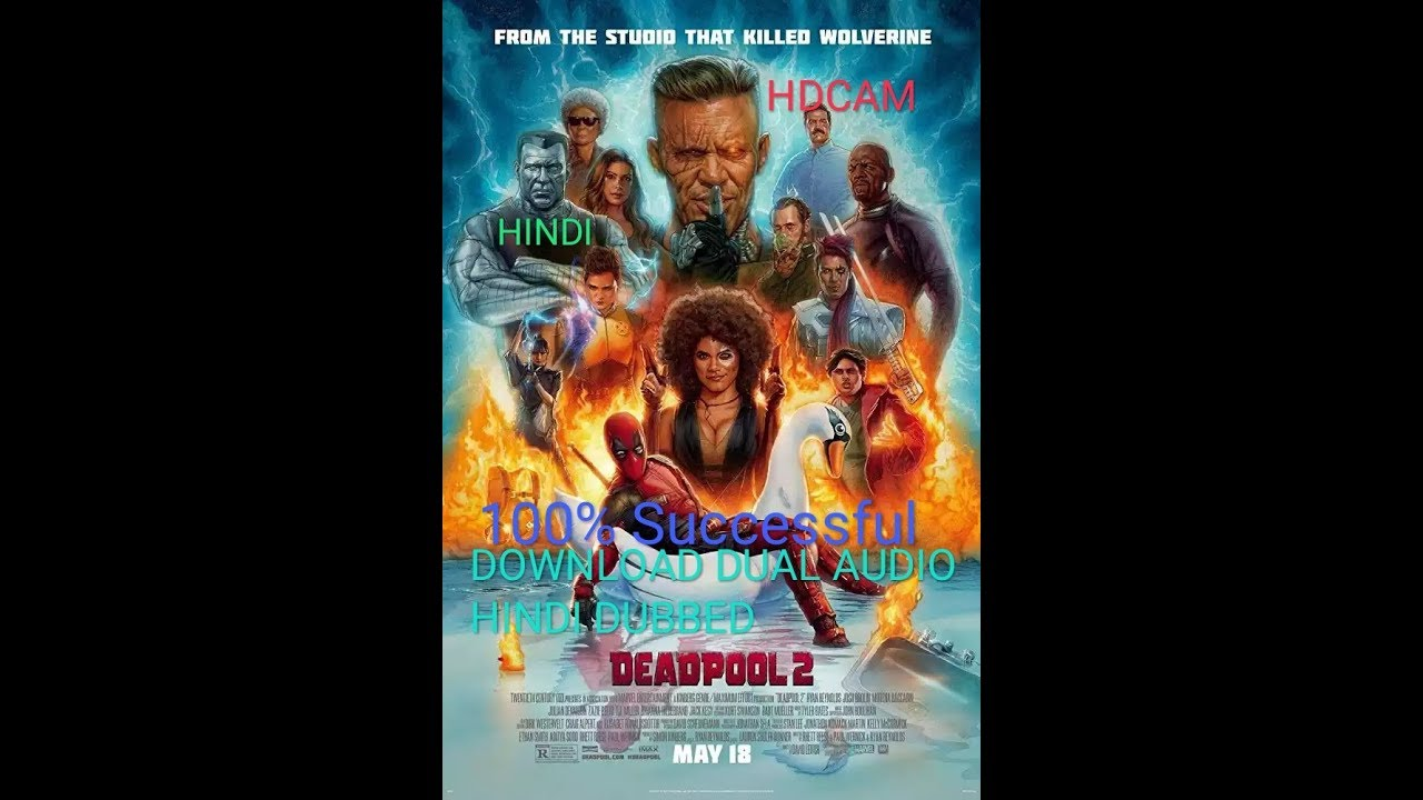 Deadpool 2 Full Movie Download Hindi Dubbed 300mb Hd 100proof Youtube