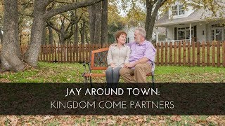Jay Around Town: Kingdom Come Partners