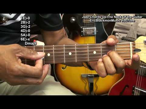 How To Play 60 Steely Dan Style Jazz Chords Up & Down The Guitar Neck In Minutes EricBlackmonGuitar
