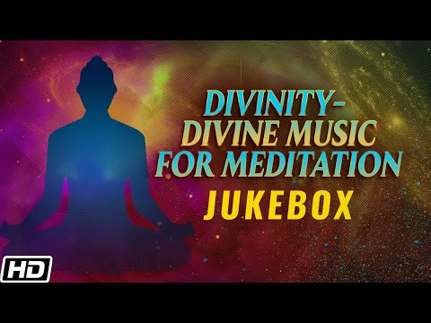 Divinity - Divine Music for Meditation (Full Album Stream)