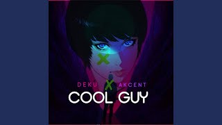 Cool Guy Feat Akcent