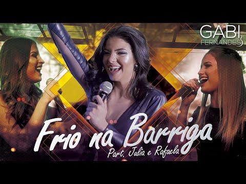 Frio na Barriga - Gabi Fernandes part Julia e Rafaela