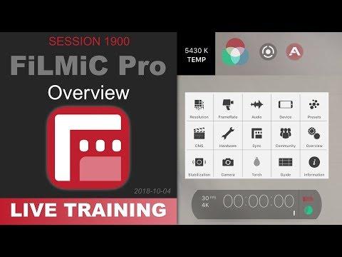 FiLMiC FiLMiC Pro; OVERVIEW — PhotoJoseph's Live Training 1900