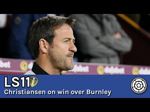 LS11 | Thomas Christiansen on the Carabao Cup win over Burnley