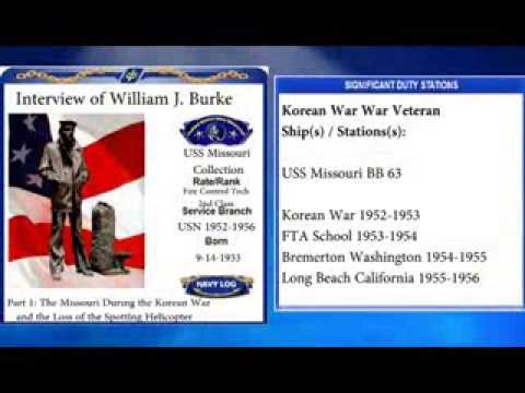 USNM Interview of William Burke Part One The USS Missouri During the Korean War