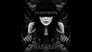 The Dead Weather - No Hassle Night DRUMLESS