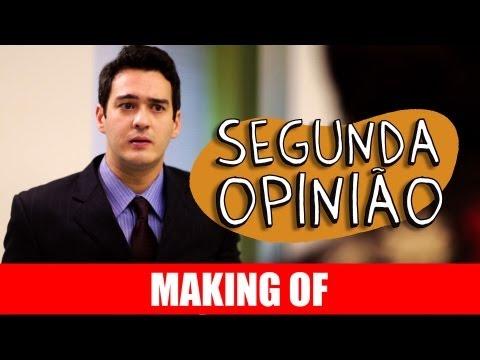 Making Of – Segunda Opinião