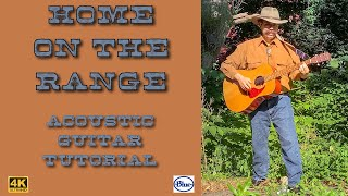 Home on the Range - Acoustic Guitar Fingerstyle Tutorial