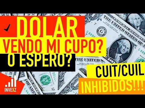 DÓLAR: VENDO MI CUPO O ESPERO? CUIT/CUIL INHIBIDOS!!!