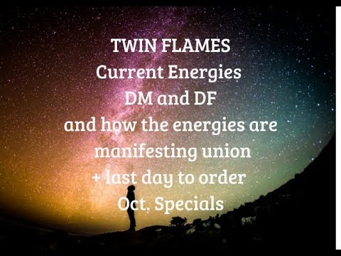 TWIN FLAMES Current energies manifesting towards union-beautiful energies!