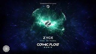 Zyce - The Ritual (Cosmic Flow Remix)