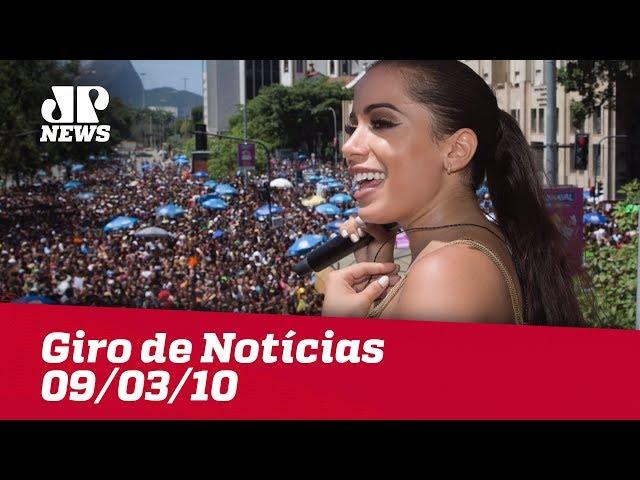 Giro de Notícias - 09/03