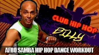 Billy Blanks Jr: Afro Samba Dance Workout- Club Hip Hop