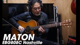 MATON EBG808C Nashville Demo - Player Masa Sumide 住出勝則