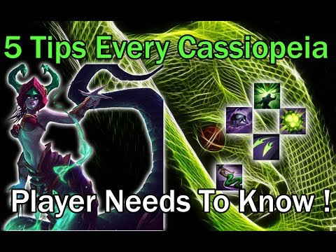 5 Tips That Every Cassiopeia Player Must Know!! Cassiopeia Guide League of Legends (Low Elo)