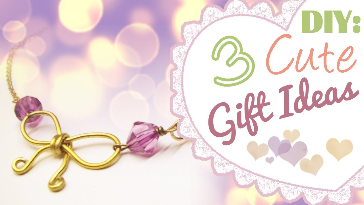 Diy 3 Cute Gift Ideas Birthday Valentine S Day Youtube