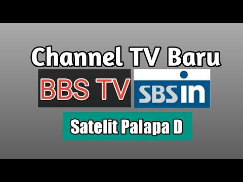 Channel TV Baru Satelit Palapa D BBS TV SBS In HD