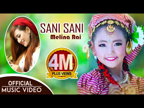 Sani Sani By Melina Rai Ft. Rani Thapa Magar | New Nepali Adhunik Song 2017/2074