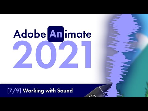 Adobe Animate 2021: Working With Sound [#7] | Beginners Tutorial