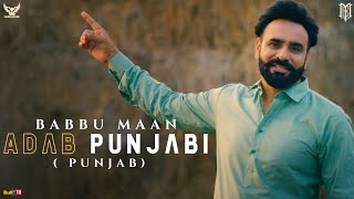 Babbu Maan : Adab Punjabi (Punjab) | Official Music Video | Pagal Shayar | Latest Punjabi Songs 2021