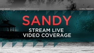 Superstorm Sandy Coverage - Oct 28-31 - The Weather Channel