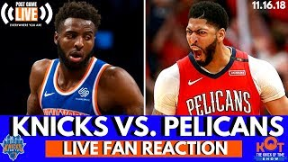 Knicks FALL In Crunchtime To The Pelicans| Knicks vs. Pelicans Post Game Reaction and Live Callers!