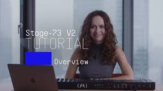 Tutorials | Stage-73 V - Overview