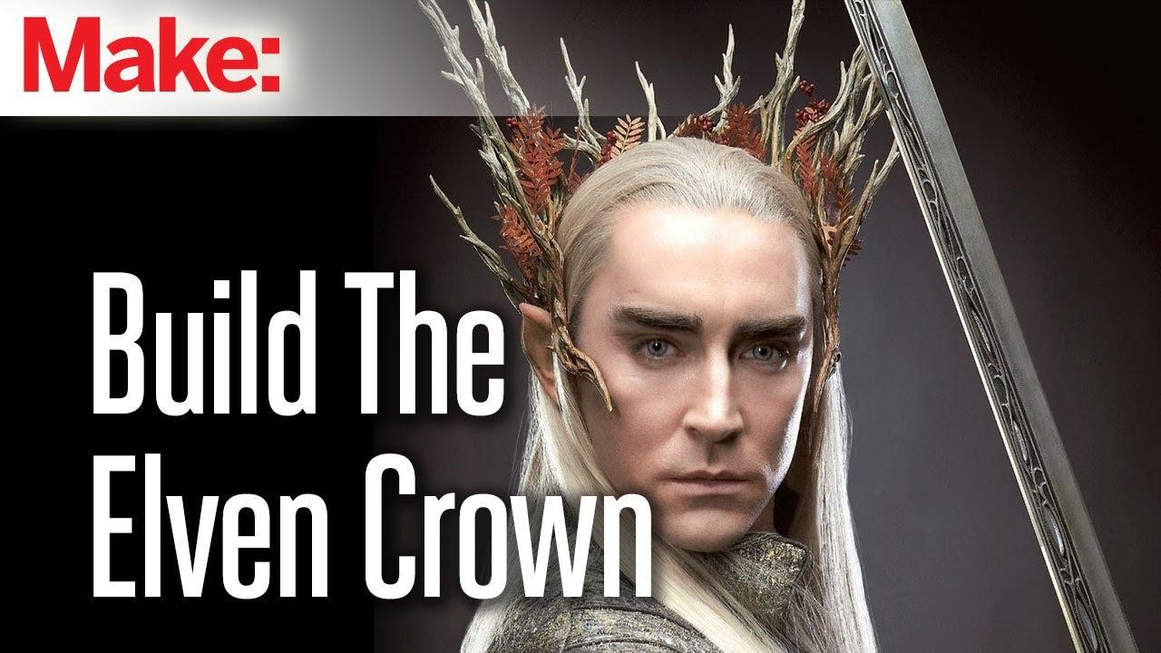 the hobbit build thranduils badass elven crown youtube