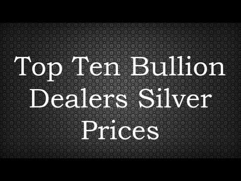 Top Ten Bullion Dealers Silver Prices 12 Mar 2017