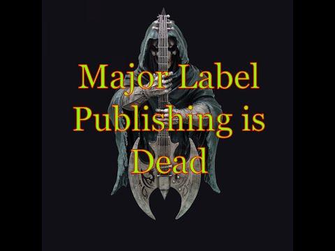Major Label Music publishing is dead