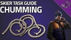 Chumming - Skier Task Guide 0.11.5 - Escape From Tarkov