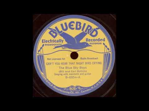 The Blue Sky Boys-Can't You Hear That Night Bird Crying