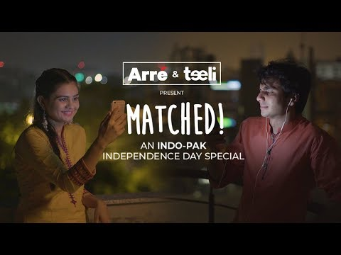 Matched! An India – Pakistan Independence Day Special With Teeli | Digital Short Film