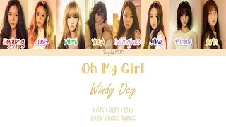 Oh My Girl (오마이걸) - Windy Day (Han | Rom | Eng Color Coded Lyrics)