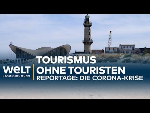 CORONA-REPORTAGE: Tourismus ohne Touristen
