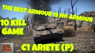 War Thunder: The Best Armour Is No Armour - C1 Ariete (P) || RB Gameplay
