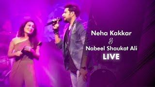 Neha kakkar and Nabeel Shaukat live (Dil Diyan Gallan)