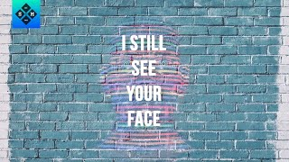 San Holo - I Still See Your Face [Lyrics / Lyric Video]