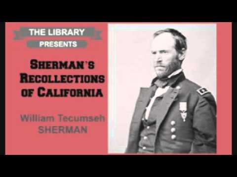 Sherman's Recollections of California by William Tecumseh Sherman - Audiobook