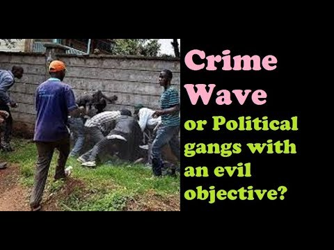 Is Strange Nairobi Crime Wave Politically Motivated?