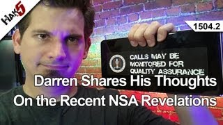 Darren Shares His Thoughts On the Recent NSA Revelations, Hak5 1504.2