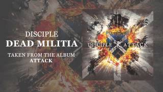 Watch Disciple Dead Militia video