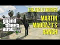 The GTA V Tourist: Martin Madrazo's Ranch (La Fuente Blanca)
