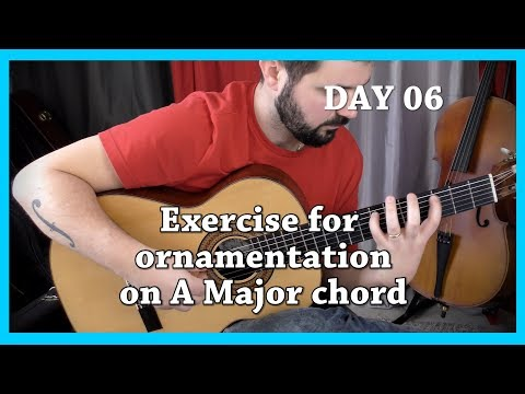 Day 06 - Challenge 1 month, 1 day, 1 master exercise - Classical Fingerstyle Guitar
