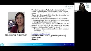 Global Medica Curso Webinar / Técnicas y Protocolos de CT & MR con medios de contraste / Modulo 6
