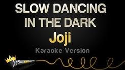 Joji - SLOW DANCING IN THE DARK (Karaoke Version)