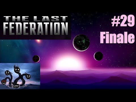 The Last Federation #29 Federation achieved [Finale]  