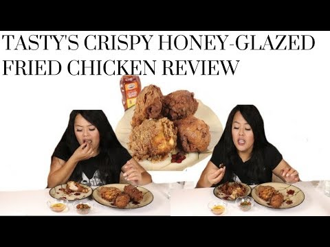 Tasty's Crispy Honey-glazed Fried Chicken Review