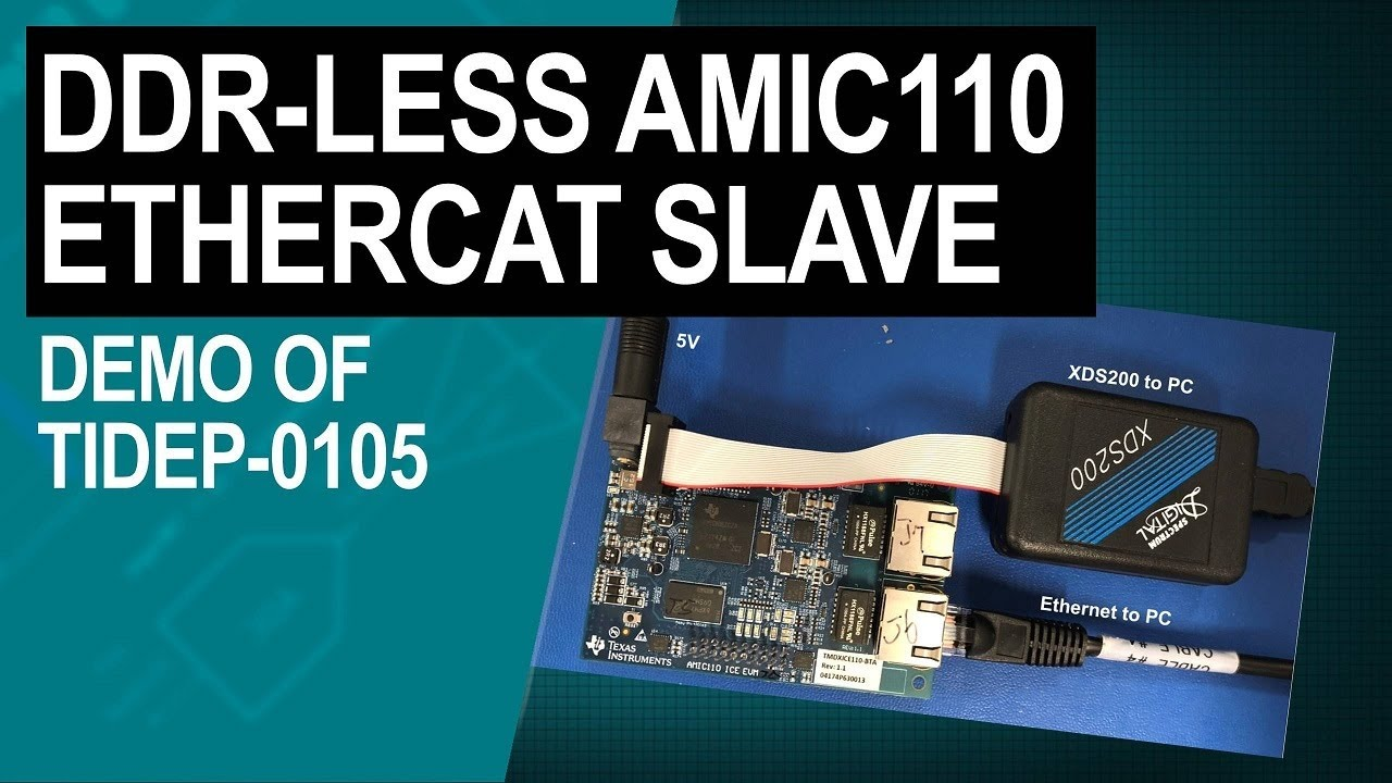 Demonstrating DDR-less EtherCAT Slave on AMIC110