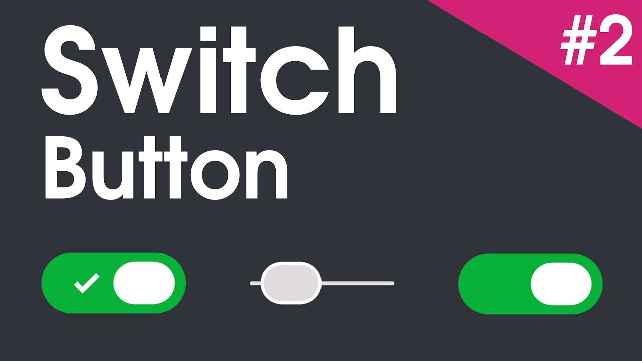 Switch / Toggle Button | Pure HTML/CSS | CodePen | #2